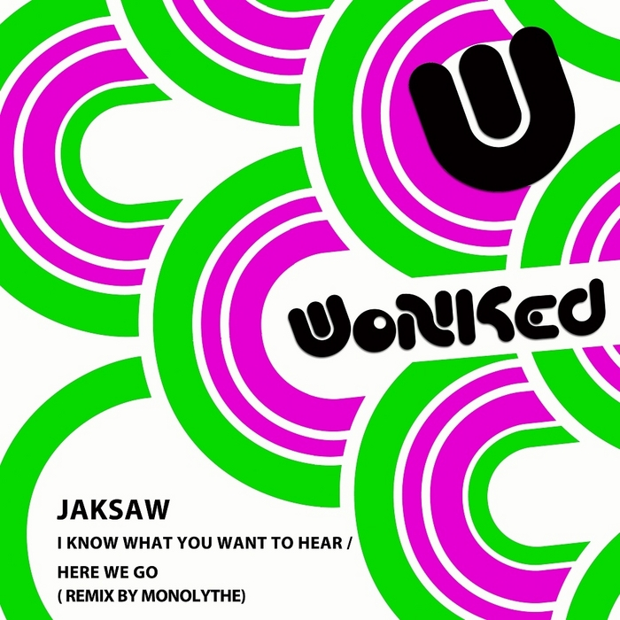 JAKSAW - I Know What You Want EP