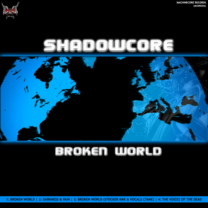 SHADOWCORE - Broken World