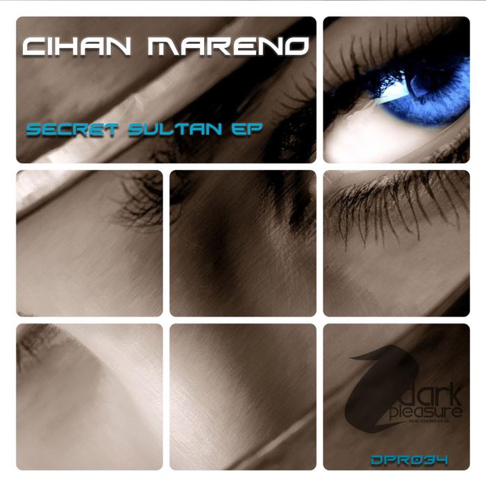 MARENO, Cihan - Secret Sultan EP