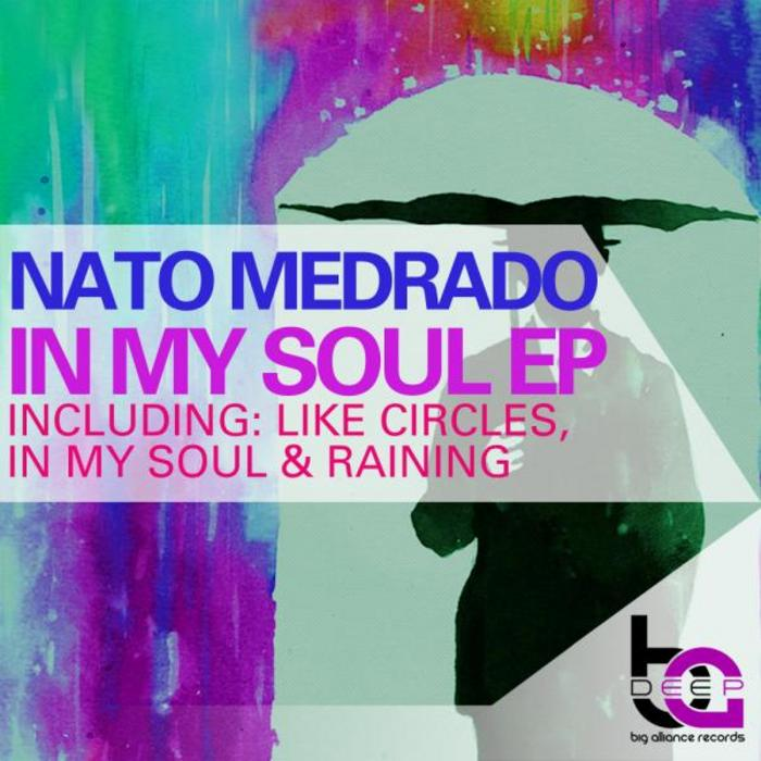 MEDRADO, Nato - In My Soul EP