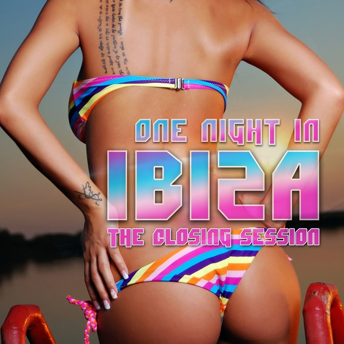 VARIOUS - One Night In Ibiza (The Closing Session)
