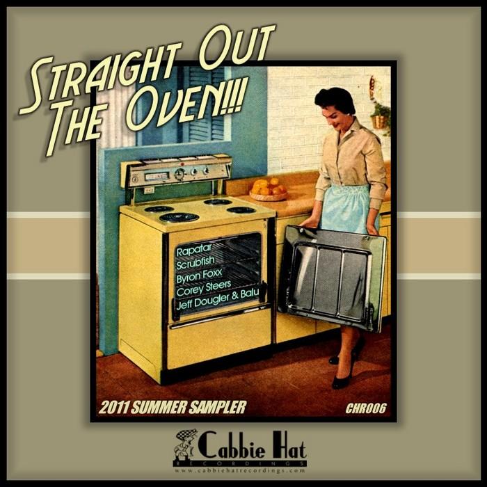 SCRUBFISH/JEFF DOUGLER & BALU/RAPATAR/BYRON FOXX - Straight Out The Oven Summer Sampler