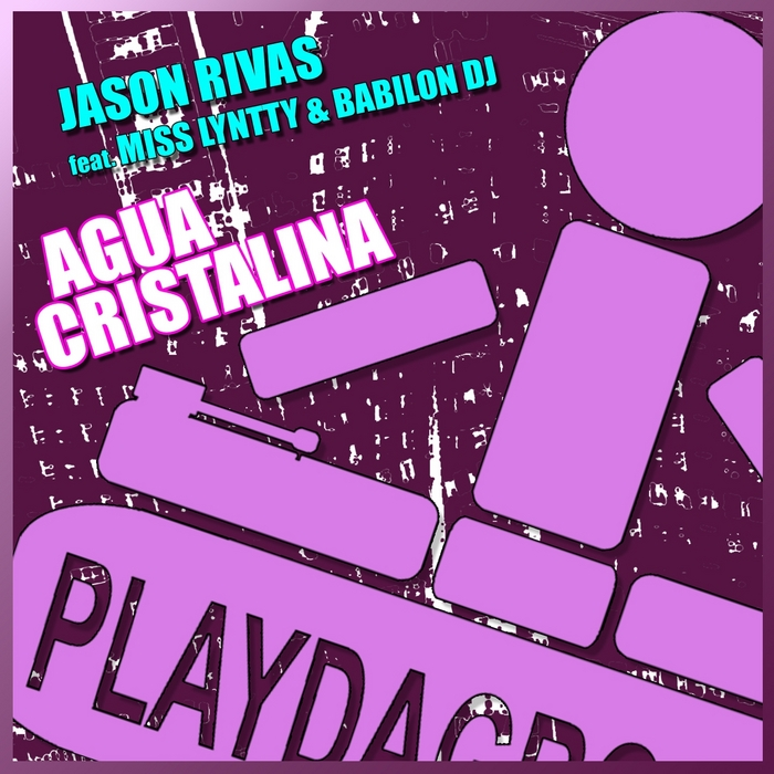 RIVAS, Jason feat MISS LYNTTY & BABILON DJ - Agua Cristalina