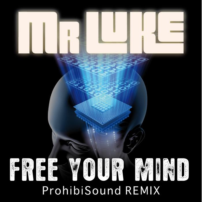 MR LUKE - Free Your Mind