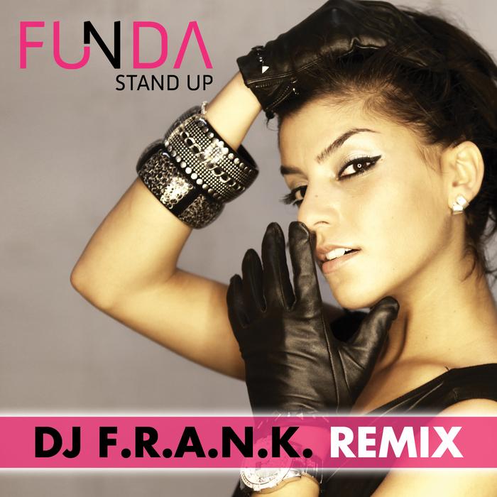 FUNDA - Stand Up (DJ FRANK remixes)
