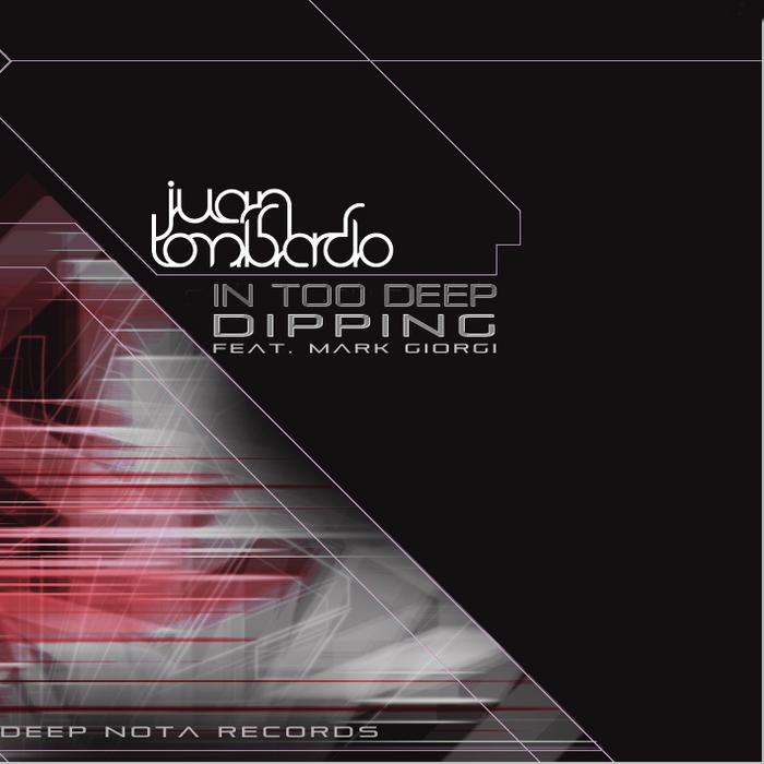 LOMBARDO, Juan - In Too Deep Deeping