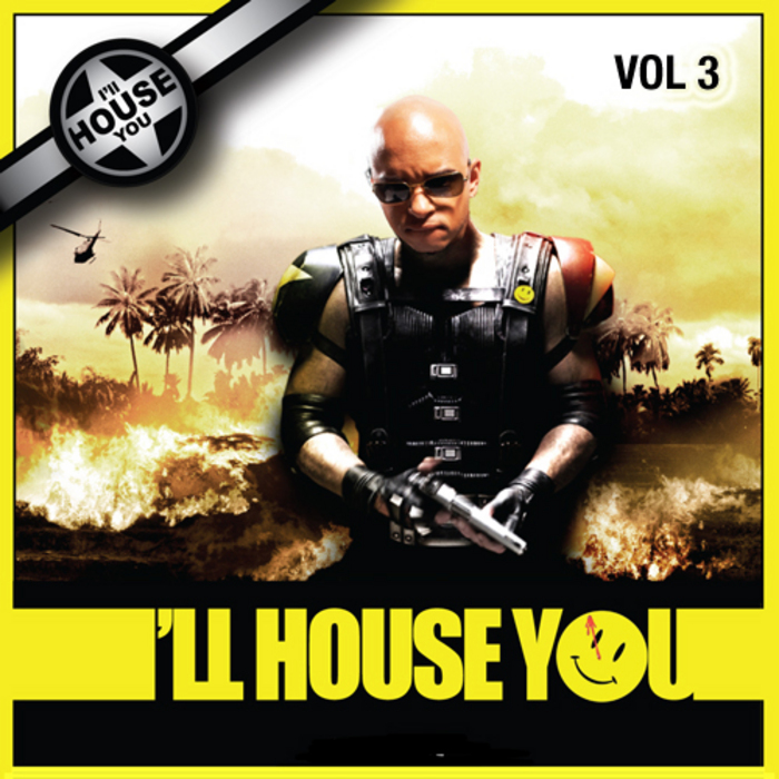 VARIOUS - Ill House You Vol 3