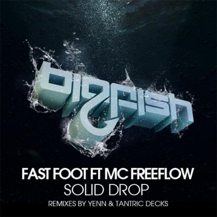 FAST FOOT feat MC FREEFLOW - Solid Drop