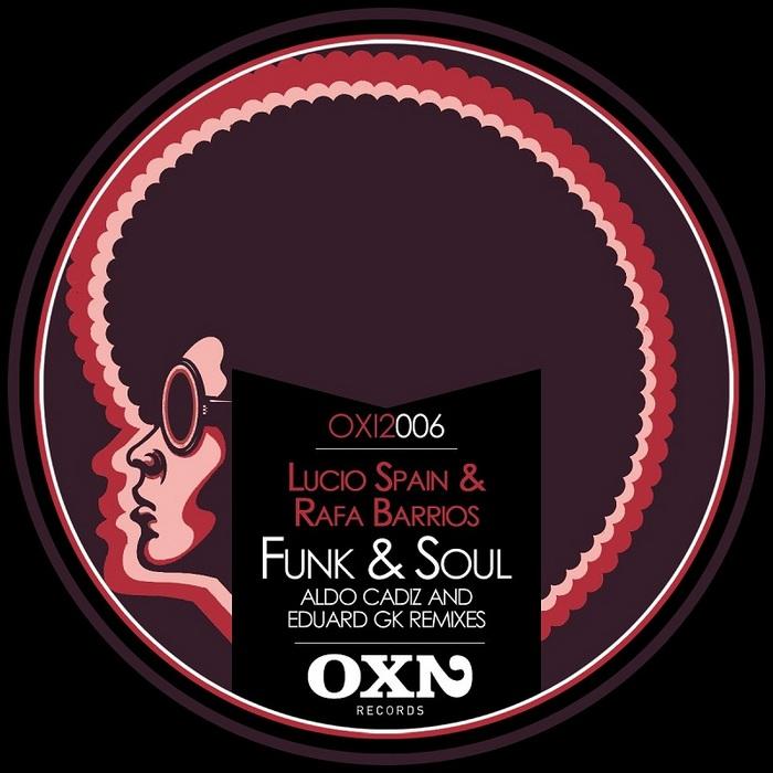 LUCIO SPAIN & RAFA BARRIOS - Funk & Soul