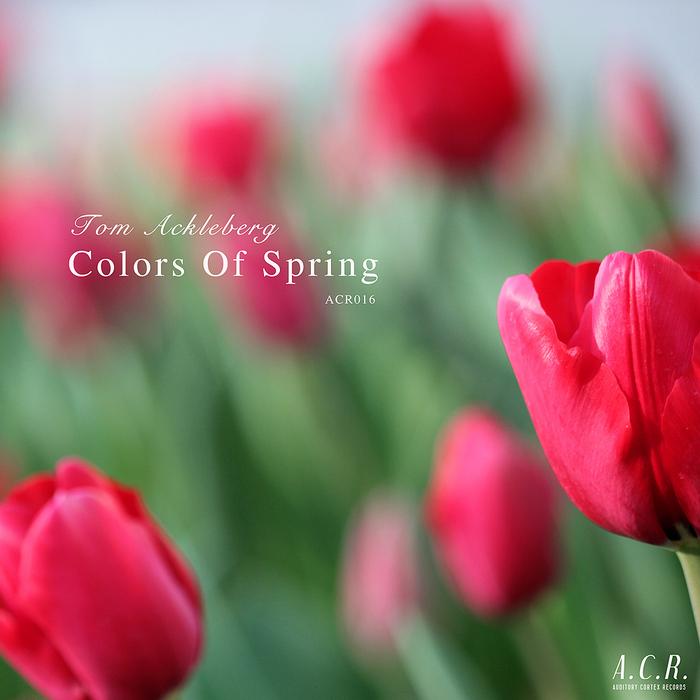 ACKLEBERG, Tom - Colors Of Spring