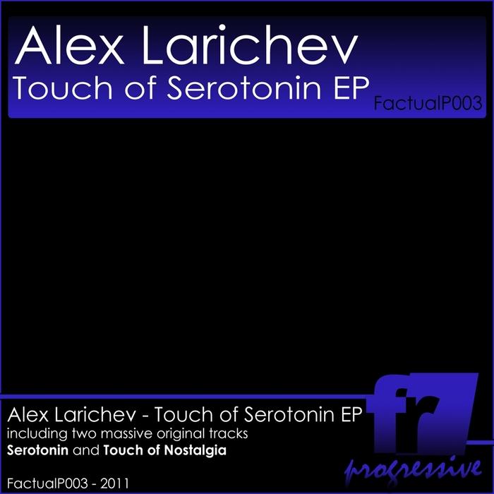 LARICHEV, Alex - Touch Of Serotonin EP