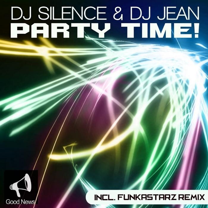 DJ SILENCE/DJ JEAN - Party Time!