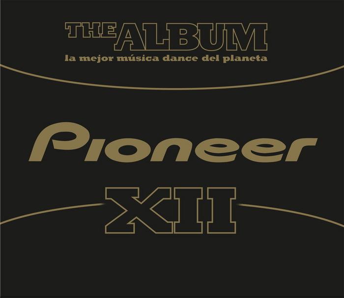 VARIOUS - Pioneer The Album Vol 12