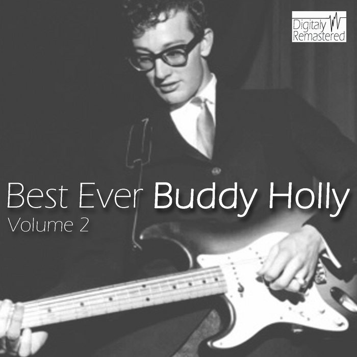 HOLLY, Buddy - Best Ever Buddy Holly Vol 2 (Digitally Remastered)