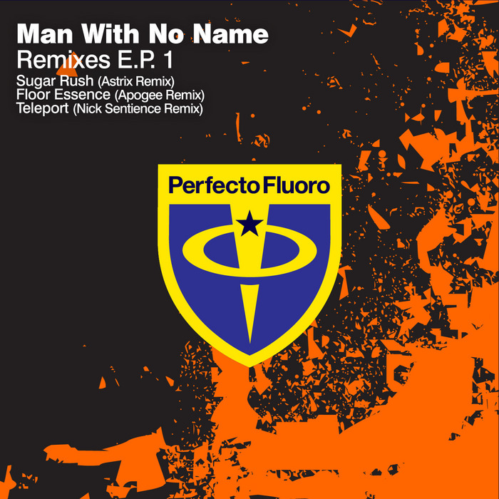 MAN WITH NO NAME - Remixes EP 1