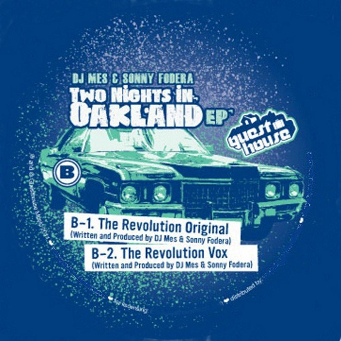 DJ MES/SONNY FODERA - Two Nights In Oakland