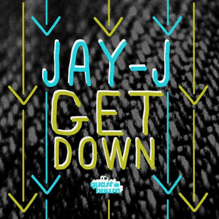 JAY J - The Get Down