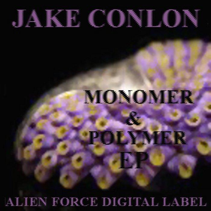 CONLON, Jake - Monomer/Polymer EP