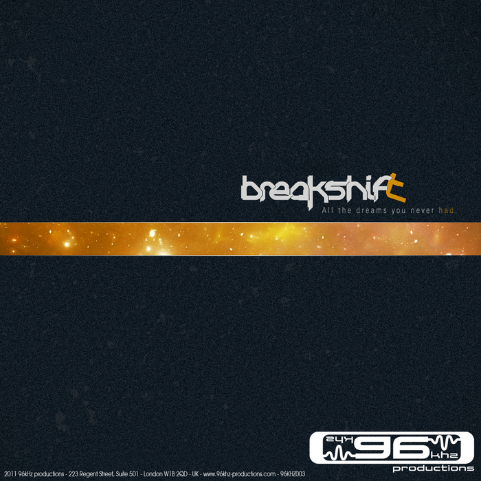 BREAKSHIFT - All The Dreams You Never Had