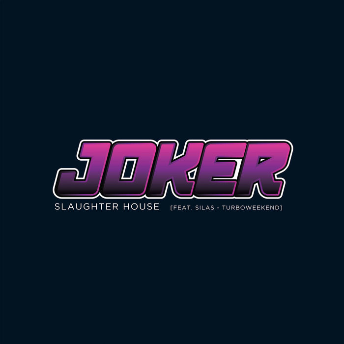 JOKER feat SILAS - Slaughter House
