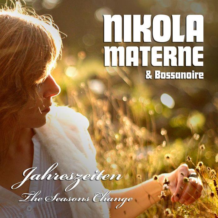 MATERNE, Nikola/BOSSANOIRE - Jahreszeiten, The Seasons Change