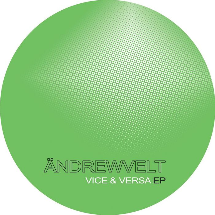 ANDREWVELT - Vice Versa EP