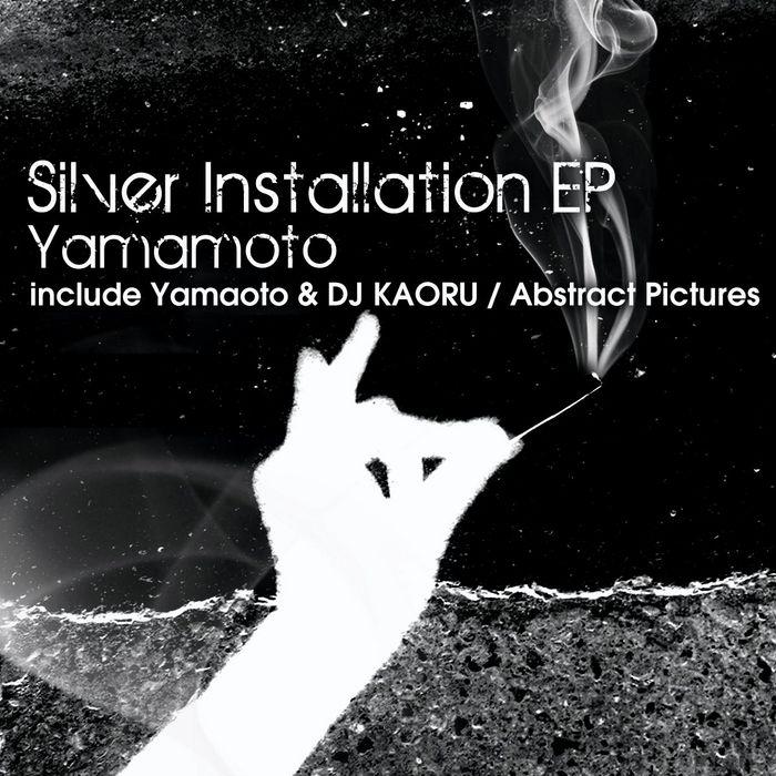 YAMAMOTO - Silver Installation EP