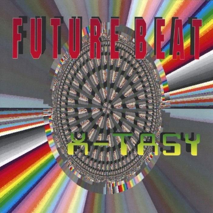 FUTURE BEAT - X Tasy