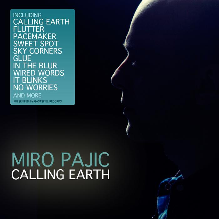 PAJIC, Miro - Calling Earth