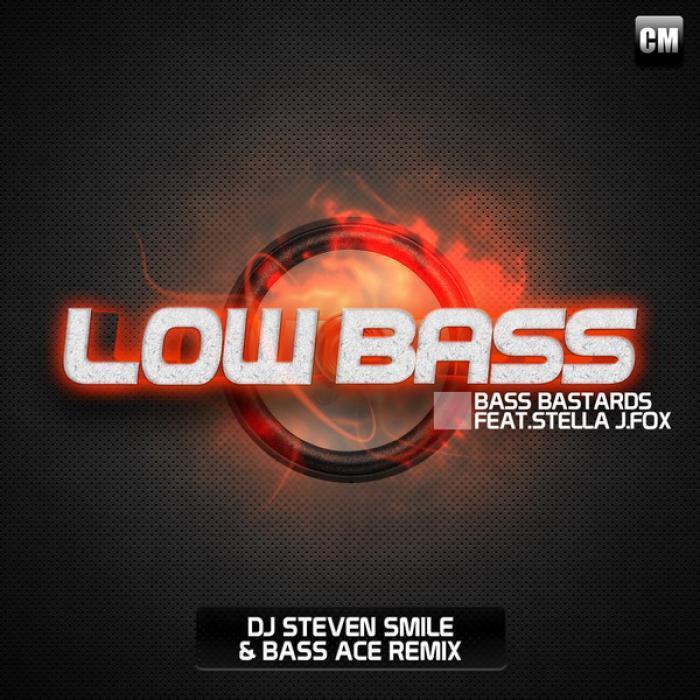 BASS BASTARDS feat STELLA J FOX - Low Bass Remixes