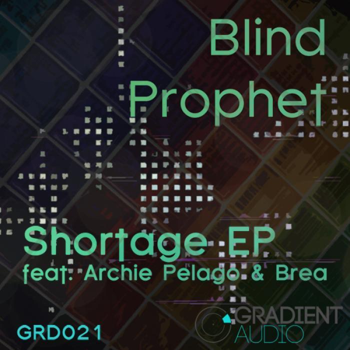BLIND PROPHET - Shortage EP