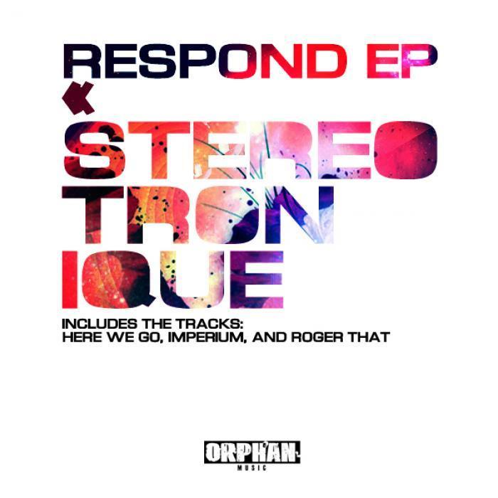 STEREOTRONIQUE - Respond EP