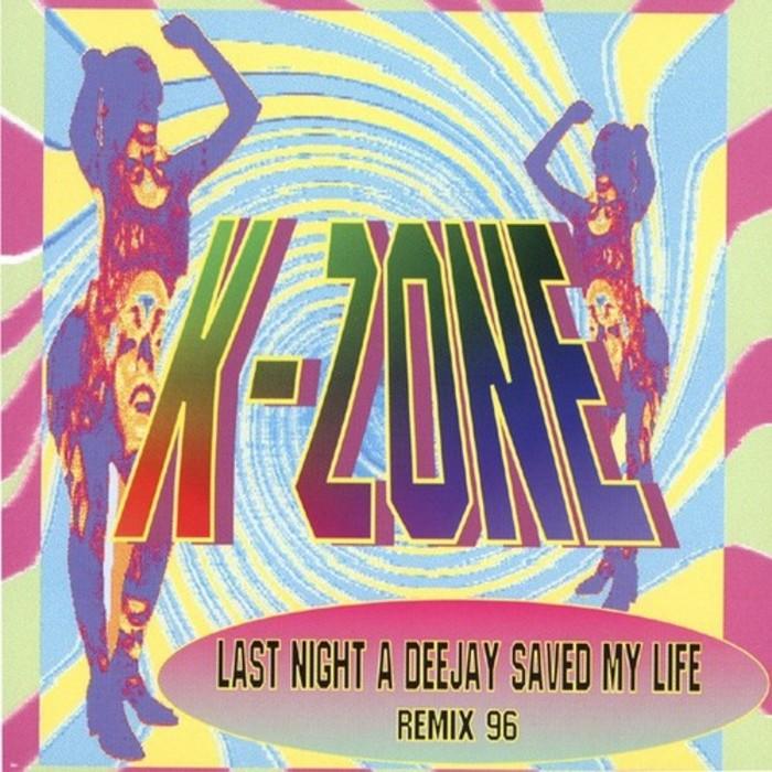K ZONE - Last Night A DJ Saved My Life