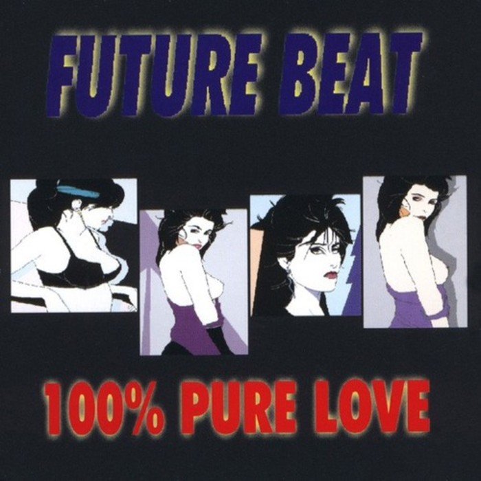 FUTURE BEAT - 100% Pure Love