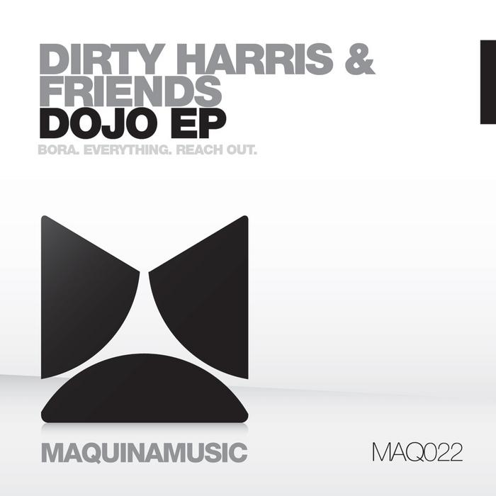 DIRTY HARRIS & FRIENDS - Dojo EP