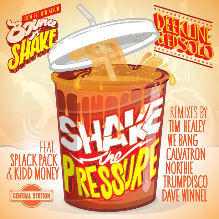 DEEKLINE & ED SOLO feat APLACK PACK/KIDD MONEY - Shake The Pressure