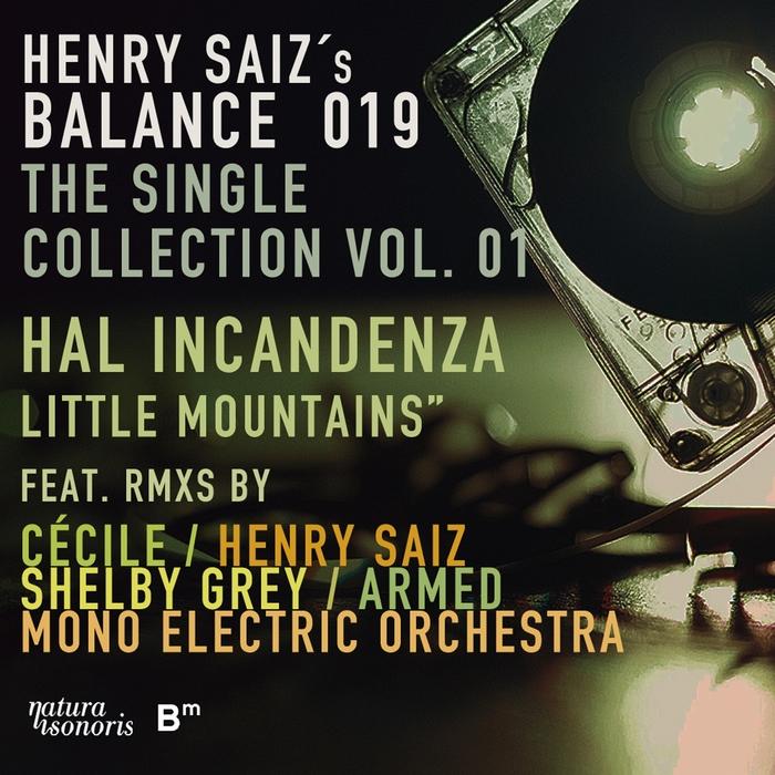 HAL INCANDENZA - Balance 019 The Single Collection Vol 1 EP