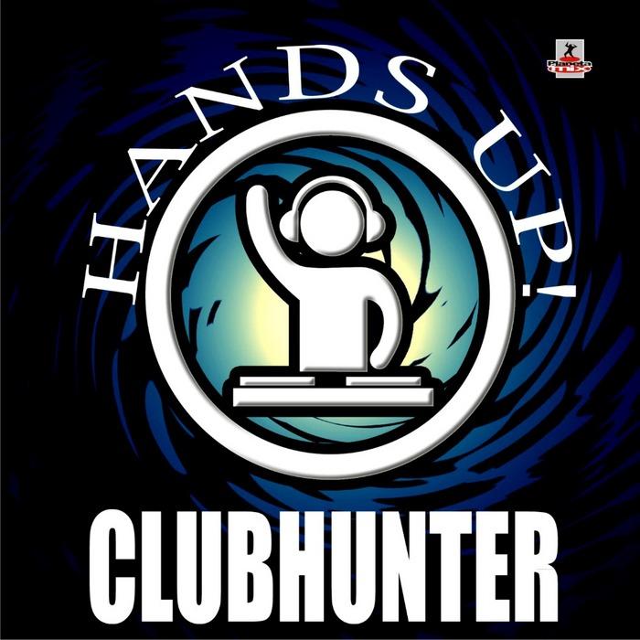 CLUBHUNTER - Hands Up
