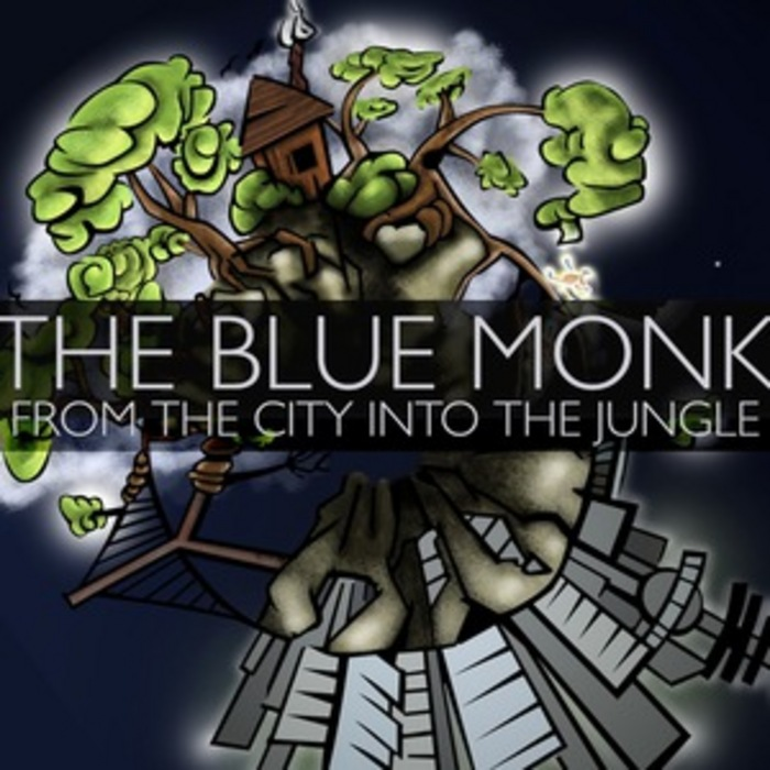 BLUE MONK, The - From The City Into The Jungle