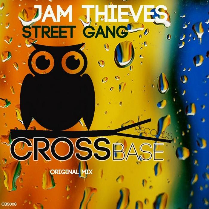 JAM THIEVES - Street Gang