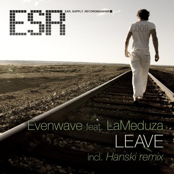 EVENWAVE feat LAMEDUZA - Leave
