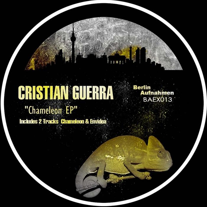 GUERRA, Cristian - Chameleon EP