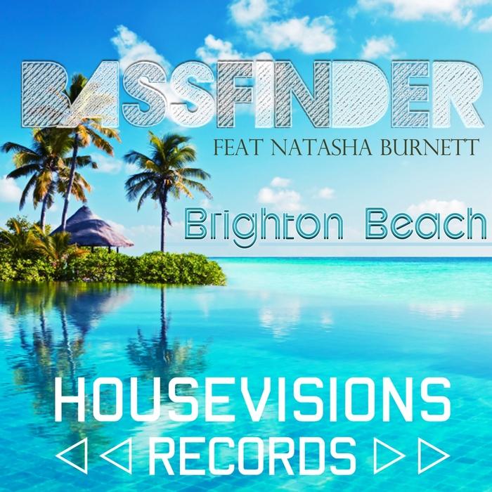 BASSFINDER feat NATASHA BURNETT - Brighton Beach