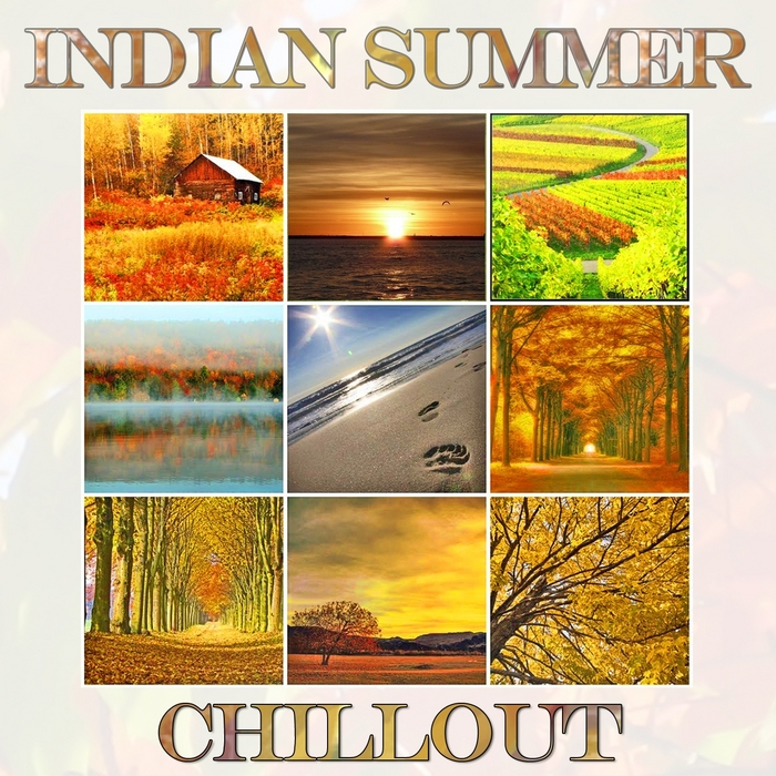 VARIOUS - Indian Summer Chillout (Autumn Lounge Cafe Sunset Moods)