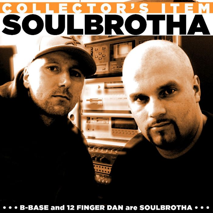 SOULBROTHA (12FINGER DAN & B-BASE) - Collector's Item