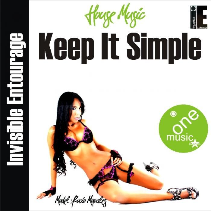 INVISIBLE ENTOURAGE - Keep It Simple