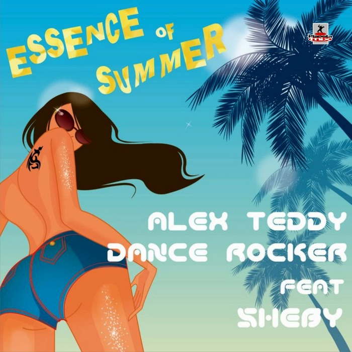 TEDDY, Alex/DANCE ROCKER feat SHEBY - Essence Of Summer