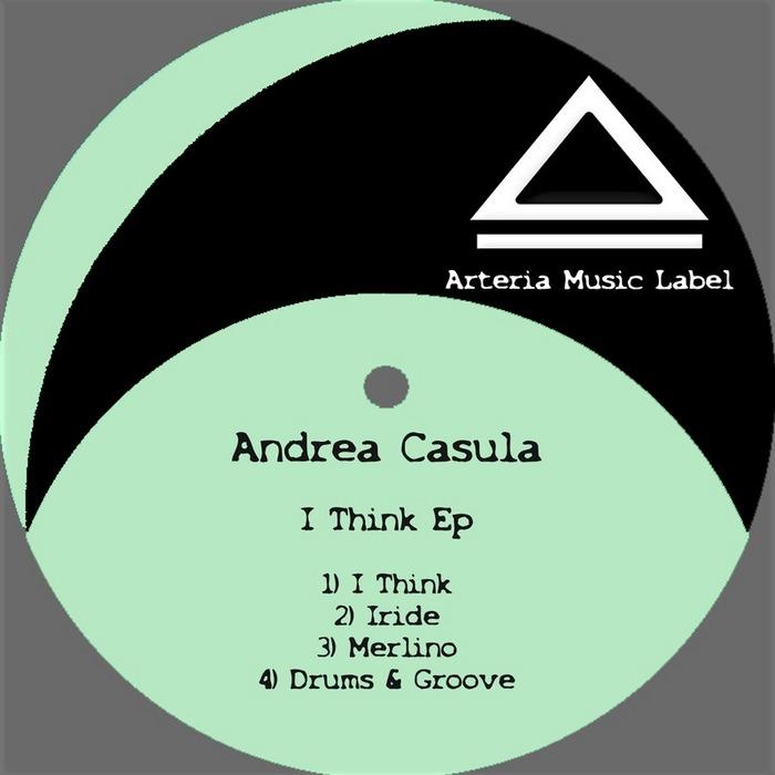 CASULA, Andrea - I Think Ep