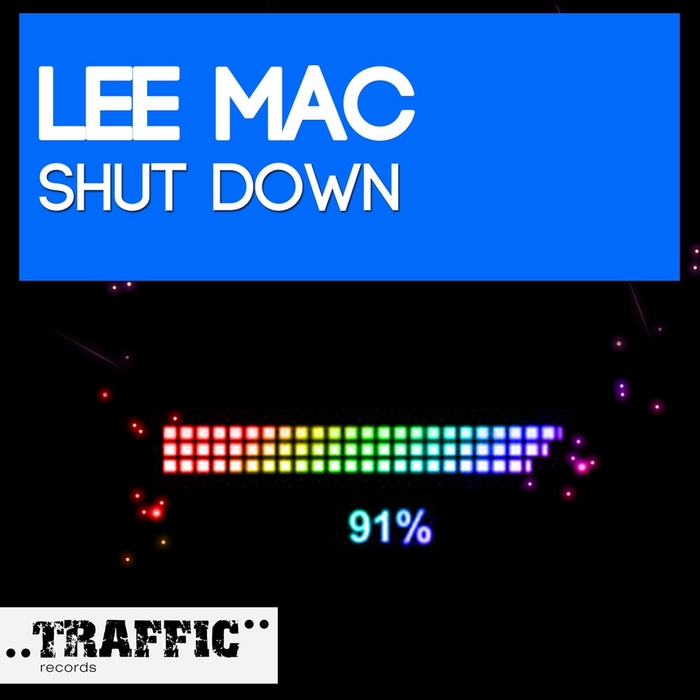 MAC, Lee - Shut Down