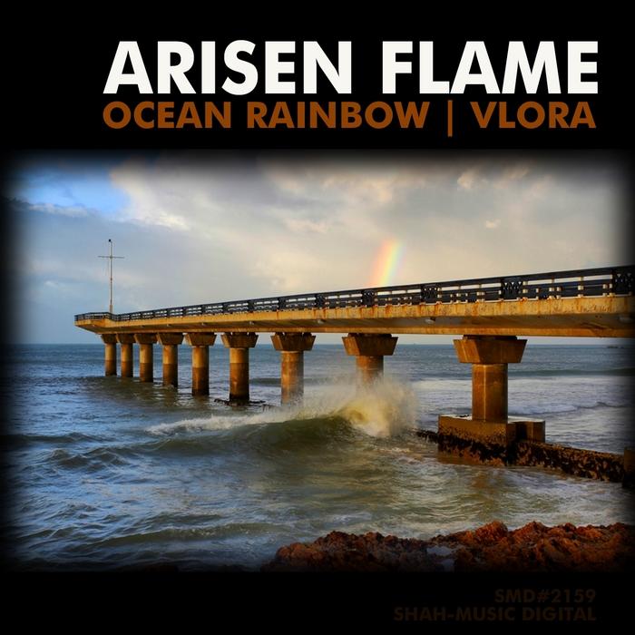 ARISEN FLAME - Ocean Rainbow & Vlora